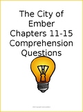The City of Ember Chapters 11-15 Comprehension Quiz