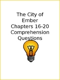 The City of Ember Chapters 16-20 Comprehension Quiz