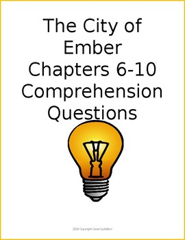 The City of Ember Chapters 6-10 Comprehension Quiz