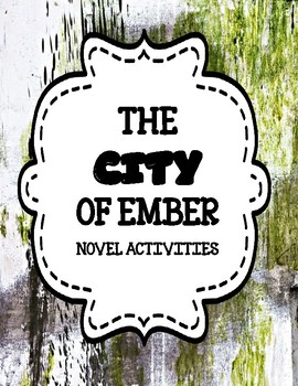 The City of Ember - Novel Activities Unit