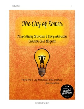 The City of Ember-Novel Study Activities & Comprehension-Common Core Correlated