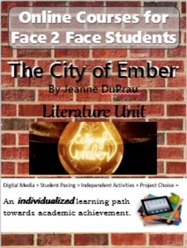 The City of Ember Virtual/Online Literature Course for F2F Students