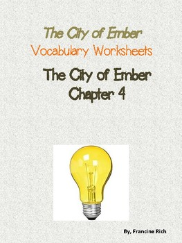 The City of Ember Vocabulary Worksheets: Chapter 4