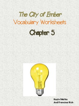 The City of Ember Vocabulary Worksheets: Chapter 5