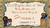 The Civil Rights Act of 1964: Ruby Bridges & MLK, Jr. (Mod