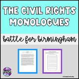 The Civil Rights Monologues:  Thank You, Bull Connor - Middle & High School