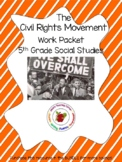 The Civil Rights Movement: 5th Grade Activities