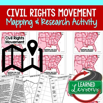 The Civil Rights Movement Mapping Activity and Research Graphic Organizer