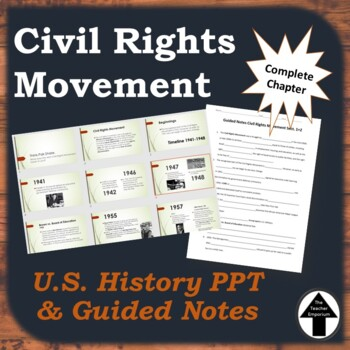 The Civil Rights Movement PPT with Guided Notes Complete Chapter U.S. History