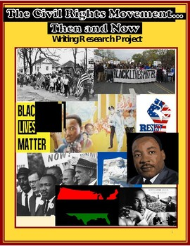 The Civil Rights Movement Then & Now