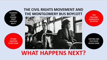 The Civil Rights Movement and the Montgomery Bus Boycott:  What Happens Next?