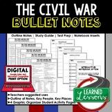 The Civil War Outline Notes, The Civil War Bullet Notes, Unit Review