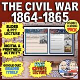 The Civil War: 1864-1865 Bundle