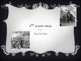 The Civil War 2; 5th Grade Social Studies DBQs