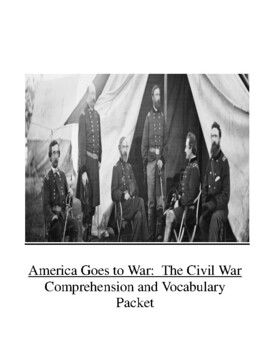 The Civil War Comprehension and Vocabulary Packet (America Goes to War Series)