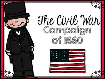 The Civil War Election of 1860