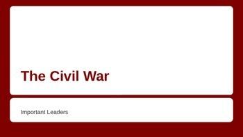 The Civil War Important Figures