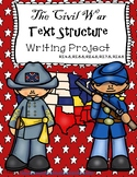 The Civil War Informational Text Structure Writing Project and Comparison