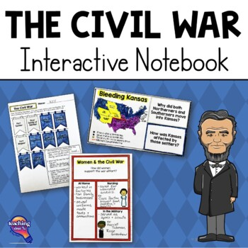 The Civil War Interactive Notebook Unit U.S. Grade, 4, 5, 6 w/ Chapter Test