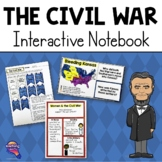 The Civil War Interactive Notebook Unit U.S. Grade, 4, 5, 6 w/ Chapter Test