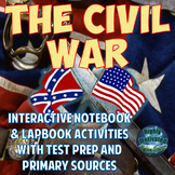 The Civil War / Abraham Lincoln Interactive Notebook Activities with Test Prep