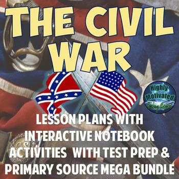 The Civil War Lesson Plans with Interactive Notebook Activities MEGA Unit Bundle