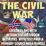 The Civil War Lesson Plans with Interactive Notebook Activities MEGA Unit Bundle