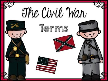 The Civil War North and South Terms
