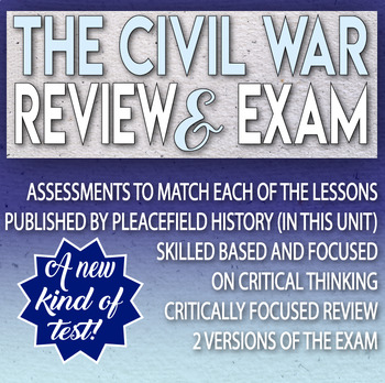 The Civil War Review and Test Critical Thinking