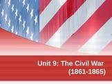 The Civil War (Unit 9)