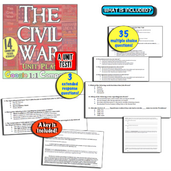 Civil War Unit Test! 35 Multiple Choice and 3 Extended Response Questions!