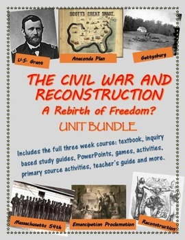 The Civil War and Reconstruction unit bundle, including text