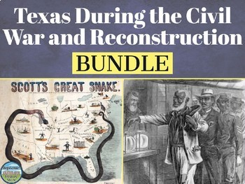 The Civil War and Reconstruction in Texas BUNDLE