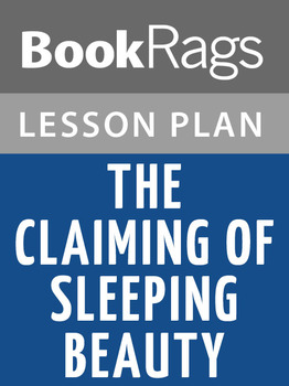 The Claiming of Sleeping Beauty Lesson Plans