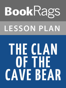 The Clan of the Cave Bear Lesson Plans
