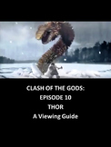 The Clash of the Gods-Thor: A Viewing Guide