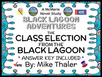 The Class Election from the Black Lagoon (Thaler) Novel St