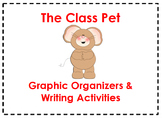 The Class Pet Graphic Organizers & Writing Activities (Reading Street 3.3)