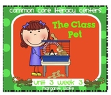 The Class Pet - Reading Street -  Unit 3 Week 3 Literacy Centers