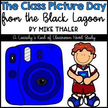The Class Picture Day from the Black Lagoon Novel Study