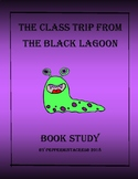 The Class Trip From the Black Lagoon Novel Study - Book Study