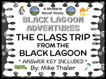 The Class Trip from the Black Lagoon (Mike Thaler) Novel Study / Comprehension