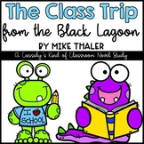 The Class Trip from the Black Lagoon Novel Study and Activities