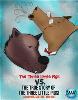 The Classic Three Little Pigs vs. The True Story of the 3