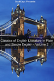 The Classics of English Literature In Plain and Simple English