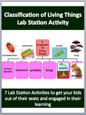 The Classification of Living Things - 7 Engaging Lab Stati