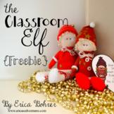 The Classroom Elf {FREEBIE}