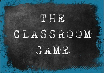 The Classroom Game