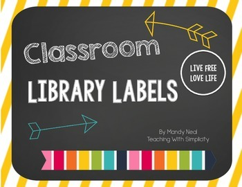 The Classroom Library Labels (Live Free: Love Life)