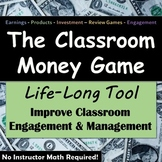The Classroom Money Game - A Student Engagement Super Tool For Any Class!